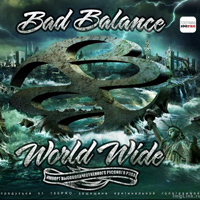 Bad Balance - World Wide
